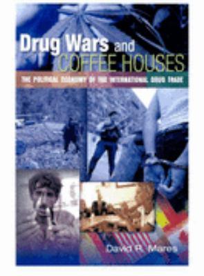 Drug Wars and Coffeehouses