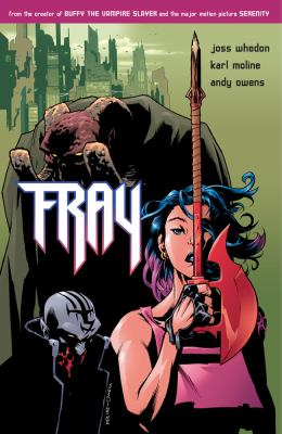 ISBN 9781569717516 product image for Fray: Future Slayer | upcitemdb.com